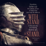 Eph 6:13   Scripture Pictures @ alittleperspective.com