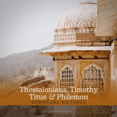 Thessalonians, Timothy, Titus, Philemon Scripture Pictures