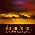 Ecc 12:14 | Scripture Pictures @ alittleperspective.com