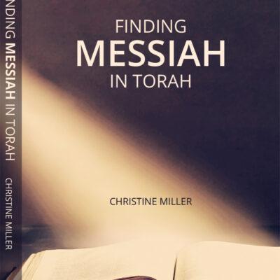 Finding Messiah in Torah