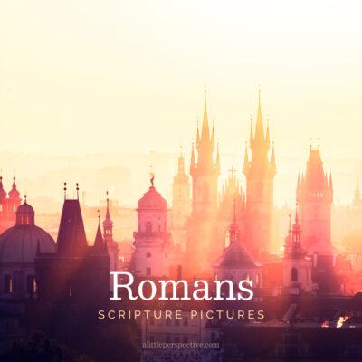 Romans Scripture Pictures