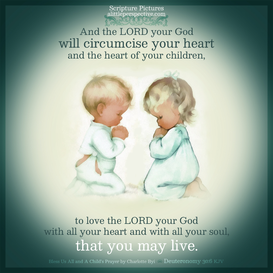 Deu 30:6 | Scripture Pictures @ alittleperspective.com